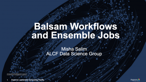 Workflows and Running Ensemble Jobs Using Balsam