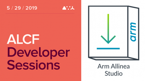 ALCF Developer Sessions: May 2019