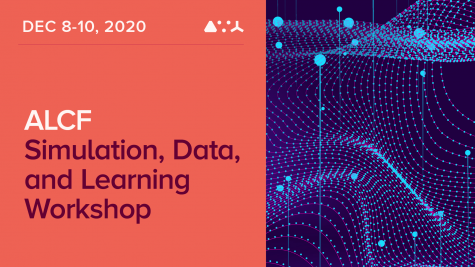 2020 ALCF Simulation, Data, and Learning Workshop