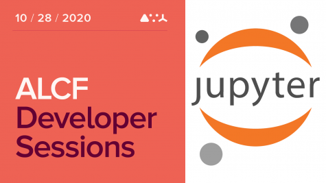 ALCF Developer Sessions: Towards Interactive High Performance Computing with ALCF JupyterHub