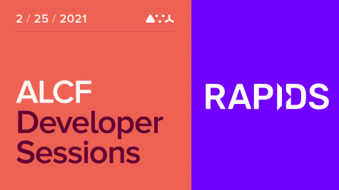 ALCF Developer Sessions:  High-Performance Data Science with RAPIDS