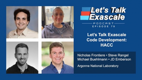 ECP Podcast: Let's Talk Exascale Code Development: HACC