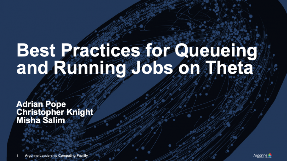 Best Practices for Queueing and Running Jobs on Theta
